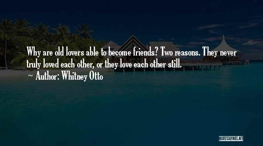 Friendship Lovers Quotes By Whitney Otto