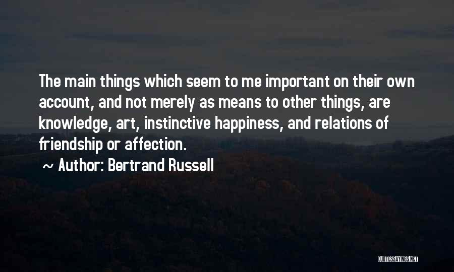 Friendship Means Nothing Quotes By Bertrand Russell