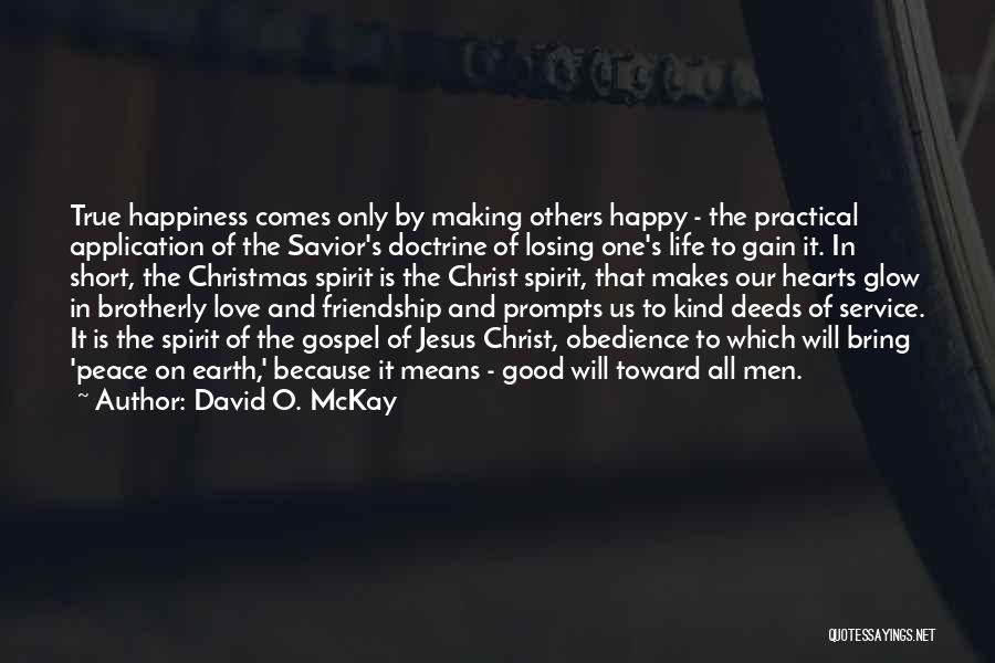 Friendship Means Nothing Quotes By David O. McKay