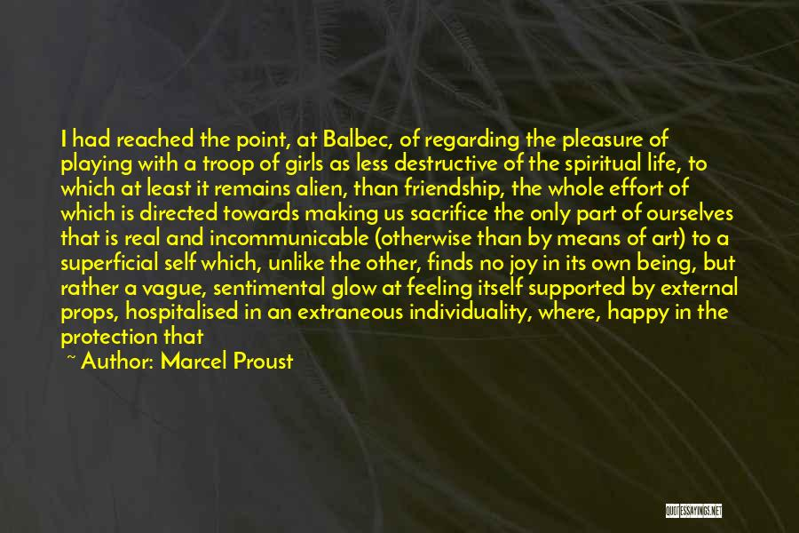 Friendship Means Nothing Quotes By Marcel Proust
