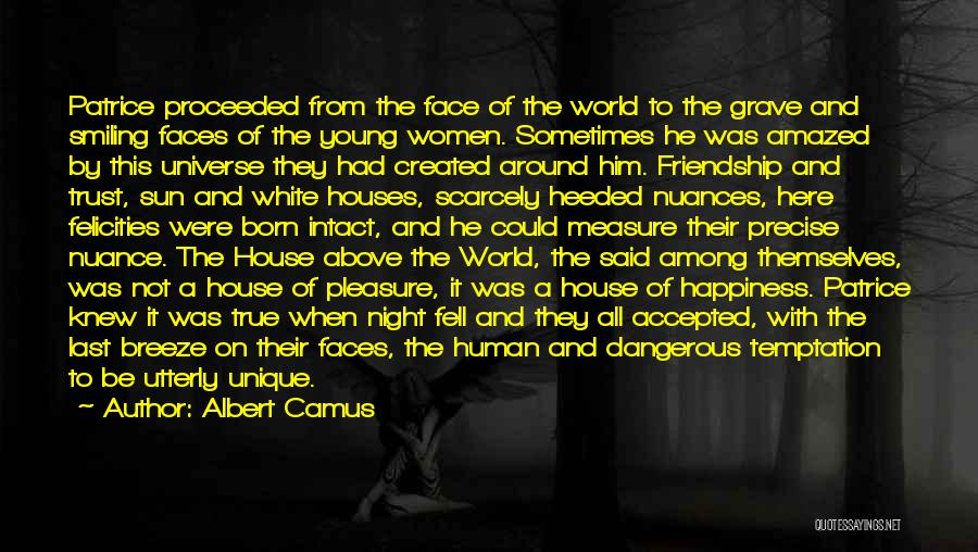 Friendship Measure Quotes By Albert Camus