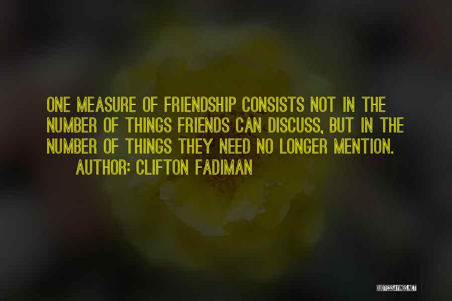 Friendship Measure Quotes By Clifton Fadiman