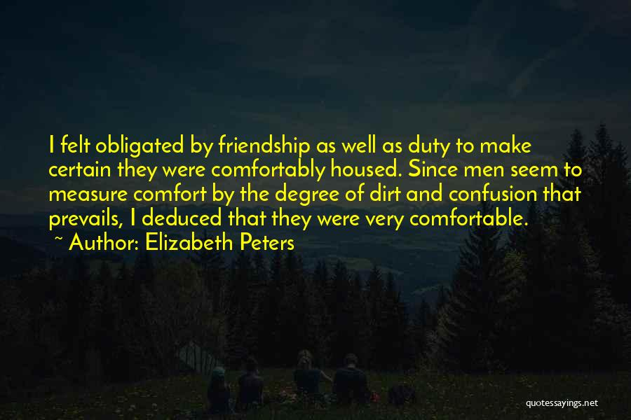 Friendship Measure Quotes By Elizabeth Peters