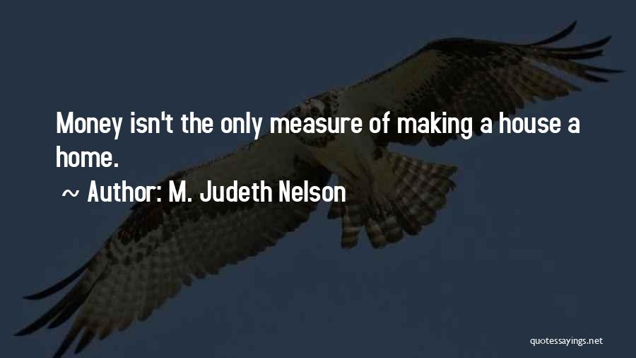 Friendship Measure Quotes By M. Judeth Nelson