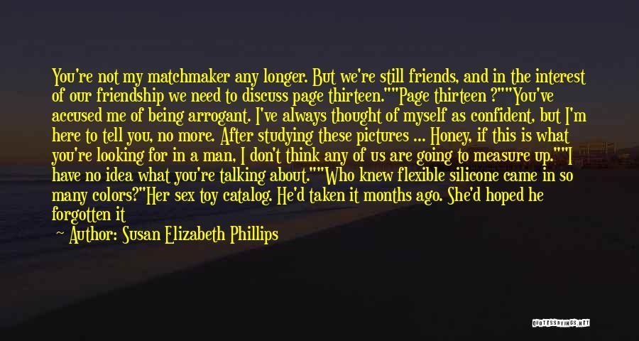 Friendship Measure Quotes By Susan Elizabeth Phillips