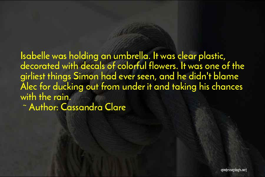 Friendship Plastic Quotes By Cassandra Clare