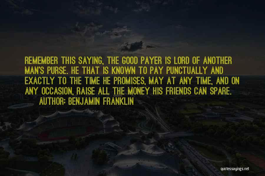 Friendship Saying Sorry Quotes By Benjamin Franklin