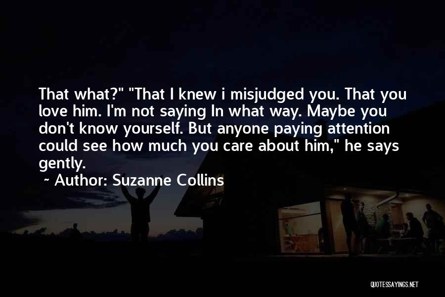 Friendship Saying Sorry Quotes By Suzanne Collins