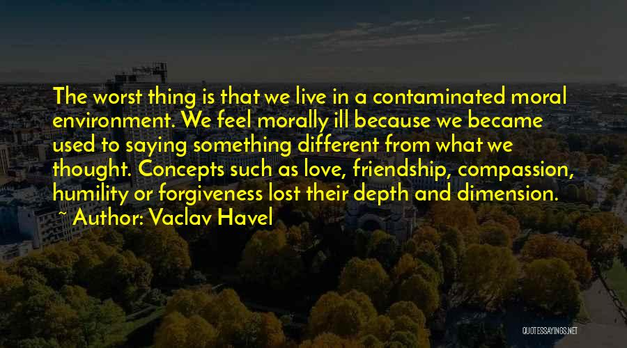 Friendship Saying Sorry Quotes By Vaclav Havel