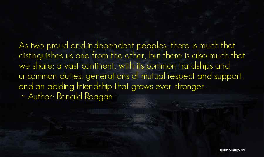 Friendship Stronger Quotes By Ronald Reagan
