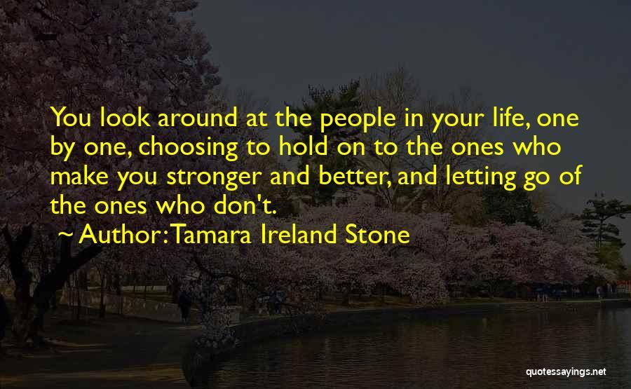 Friendship Stronger Quotes By Tamara Ireland Stone