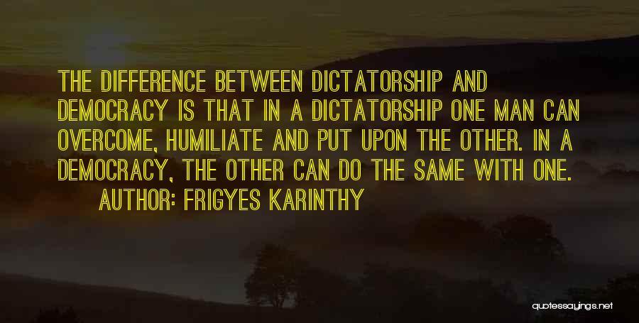Frigyes Karinthy Quotes 1748716