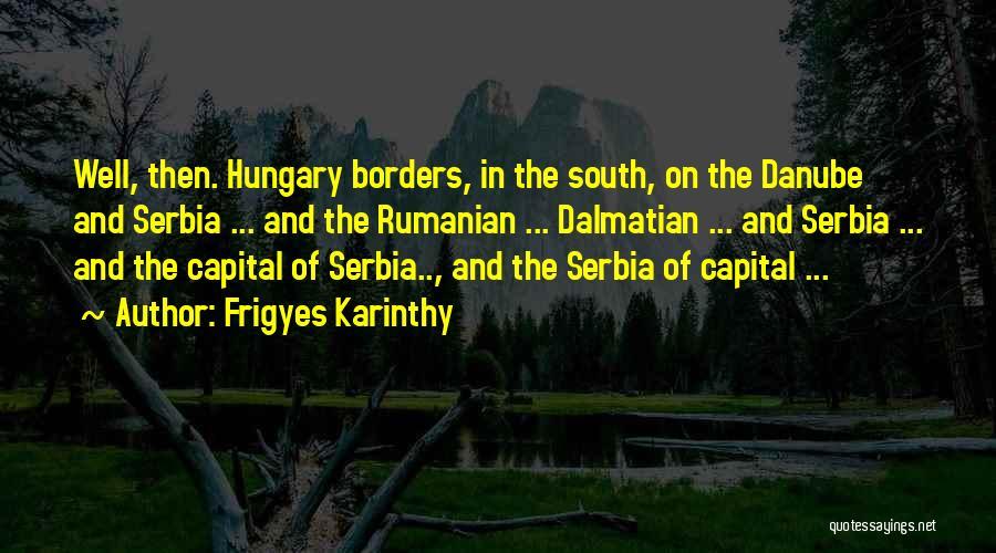 Frigyes Karinthy Quotes 245956