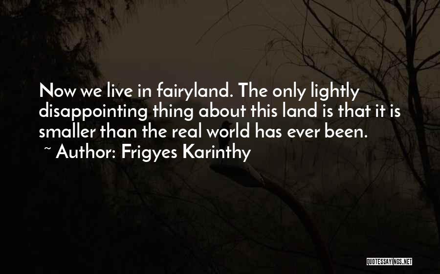 Frigyes Karinthy Quotes 642183