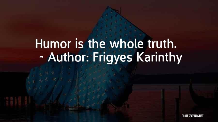 Frigyes Karinthy Quotes 699097