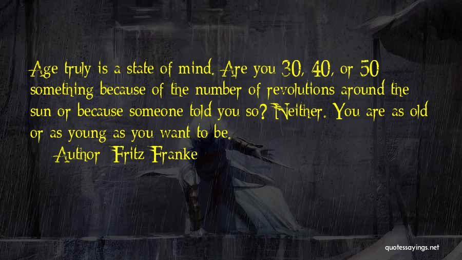 Fritz Franke Quotes 689409