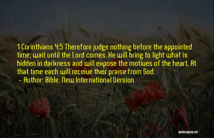 From Darkness Comes Light Quotes By Bible. New International Version