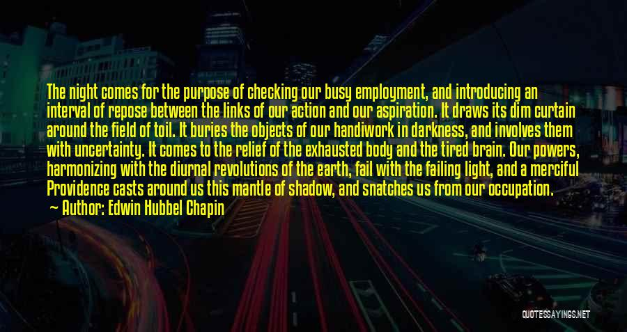 From Darkness Comes Light Quotes By Edwin Hubbel Chapin