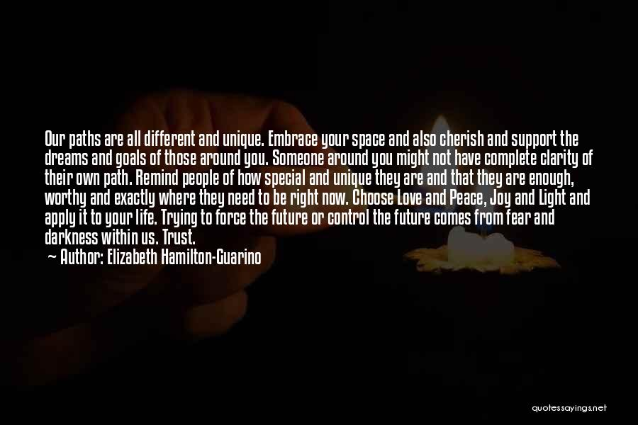 From Darkness Comes Light Quotes By Elizabeth Hamilton-Guarino