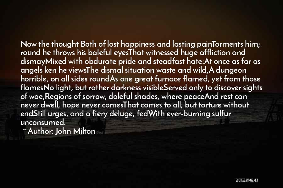 From Darkness Comes Light Quotes By John Milton