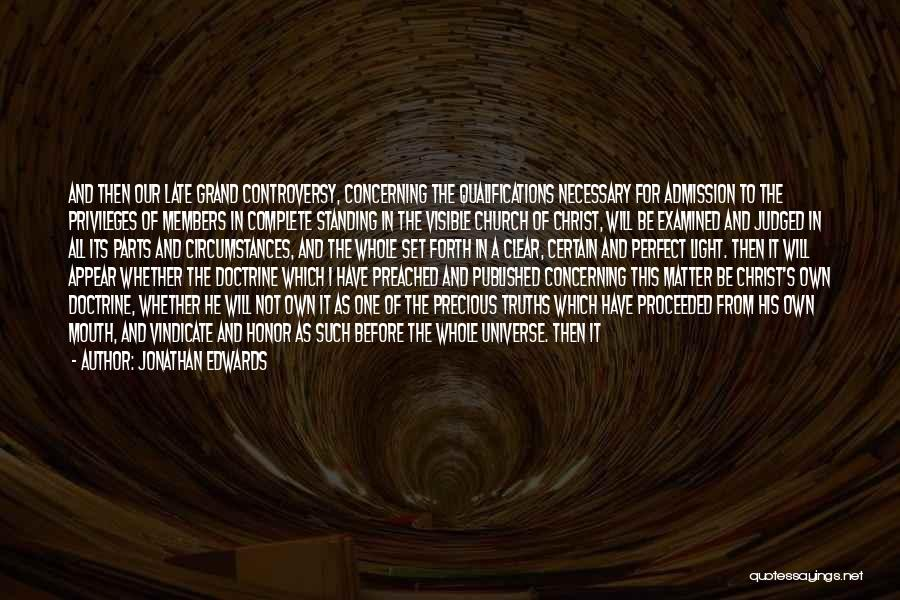 From Darkness Comes Light Quotes By Jonathan Edwards