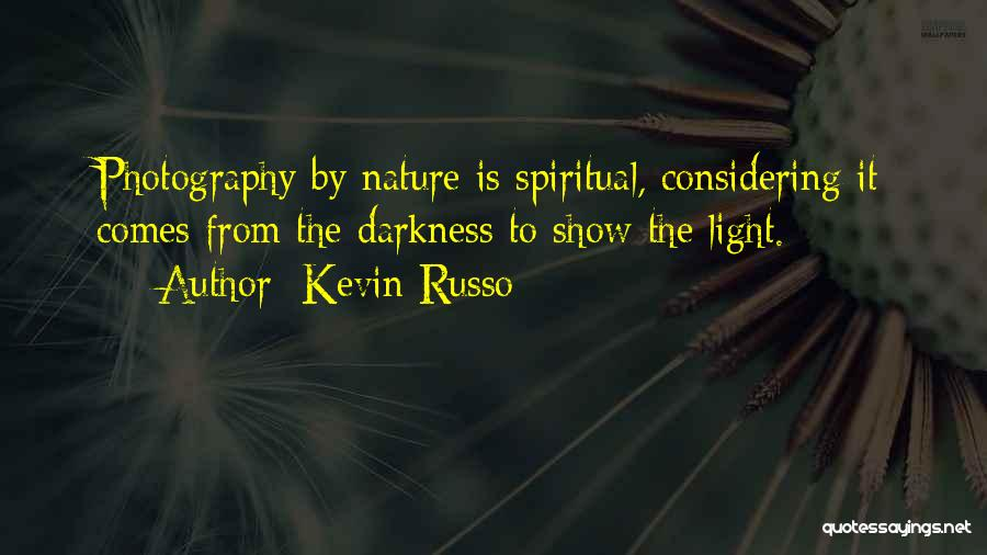 From Darkness Comes Light Quotes By Kevin Russo