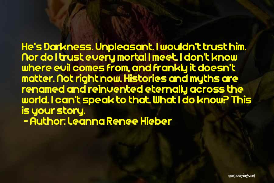 From Darkness Comes Light Quotes By Leanna Renee Hieber