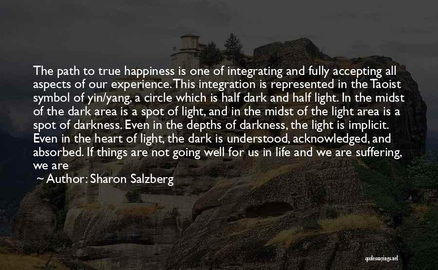 From Darkness Comes Light Quotes By Sharon Salzberg