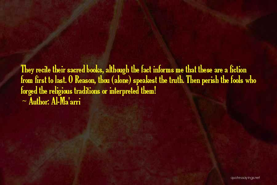 From First To Last Quotes By Al-Ma'arri
