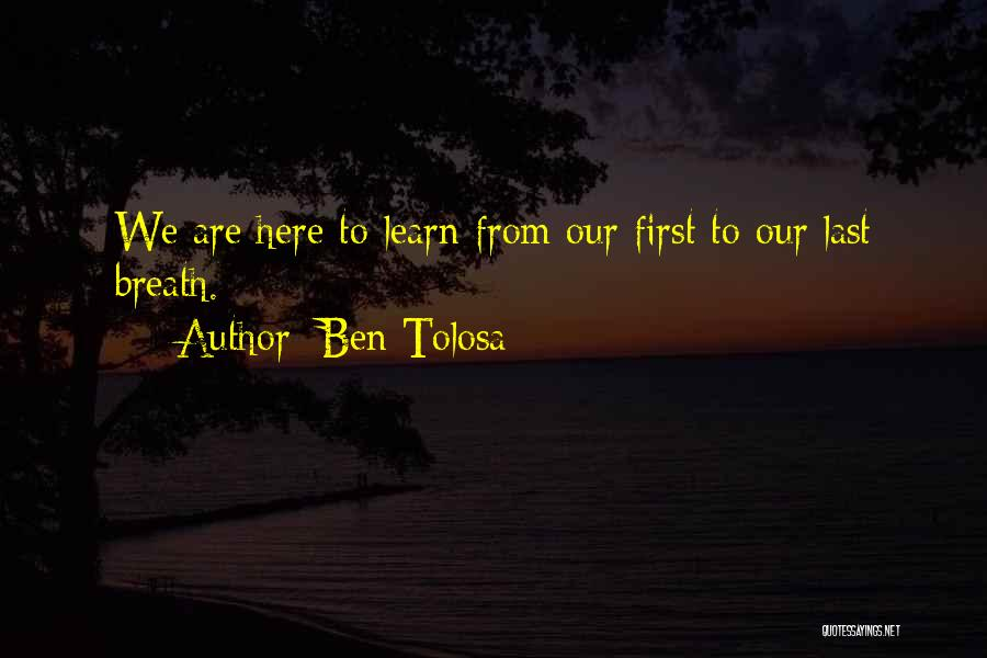 From First To Last Quotes By Ben Tolosa