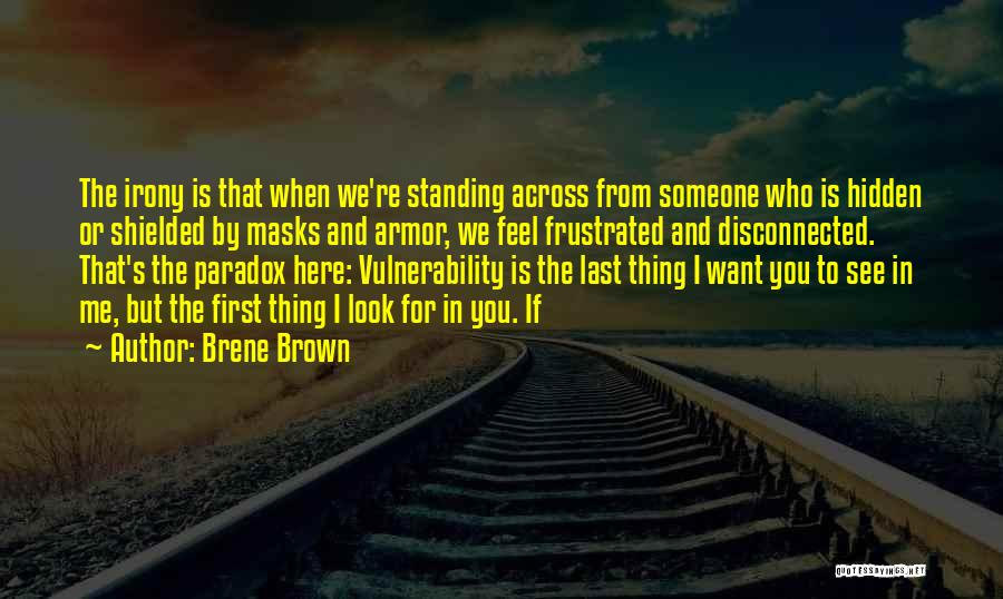 From First To Last Quotes By Brene Brown