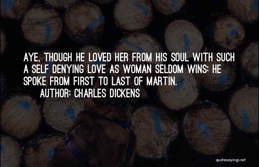From First To Last Quotes By Charles Dickens