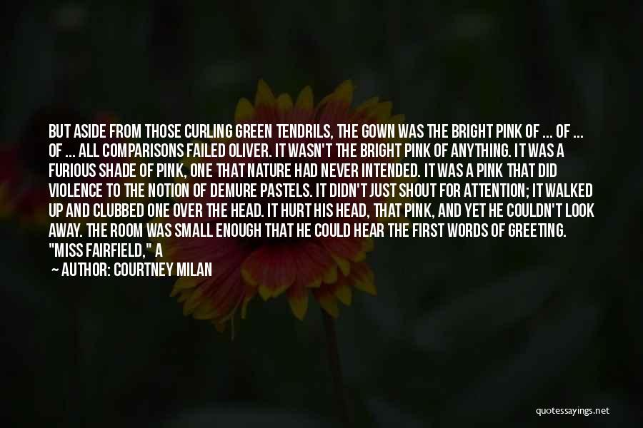 From First To Last Quotes By Courtney Milan