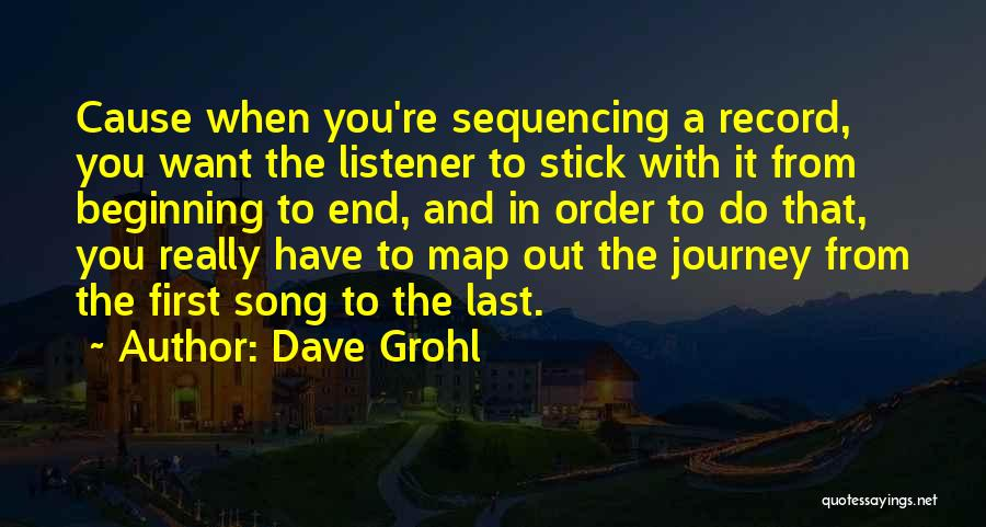 From First To Last Quotes By Dave Grohl