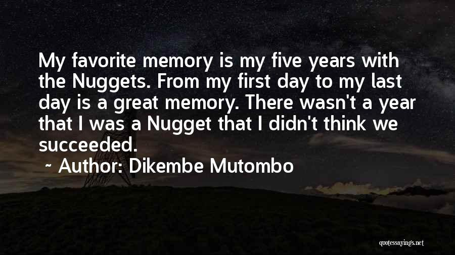From First To Last Quotes By Dikembe Mutombo