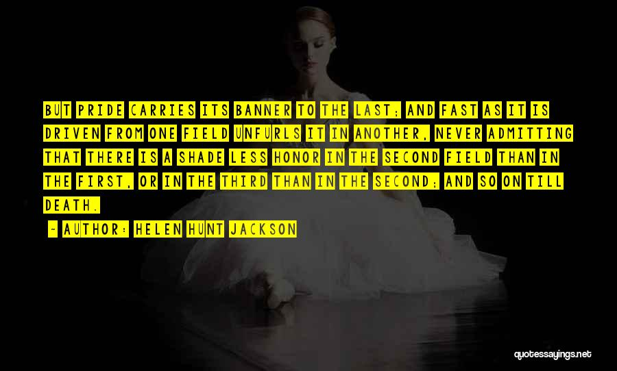 From First To Last Quotes By Helen Hunt Jackson