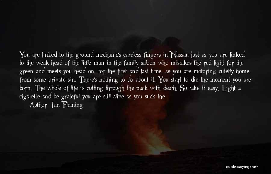 From First To Last Quotes By Ian Fleming