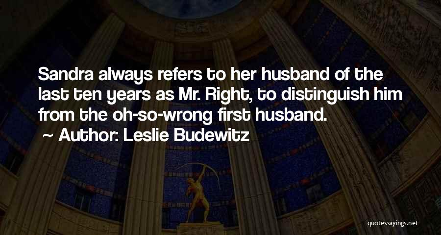 From First To Last Quotes By Leslie Budewitz