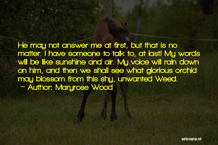 From First To Last Quotes By Maryrose Wood