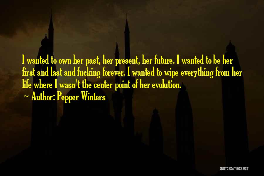 From First To Last Quotes By Pepper Winters