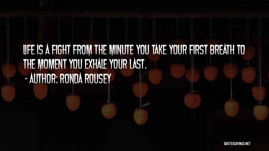 From First To Last Quotes By Ronda Rousey