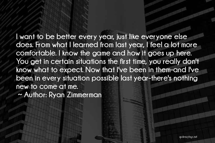 From First To Last Quotes By Ryan Zimmerman
