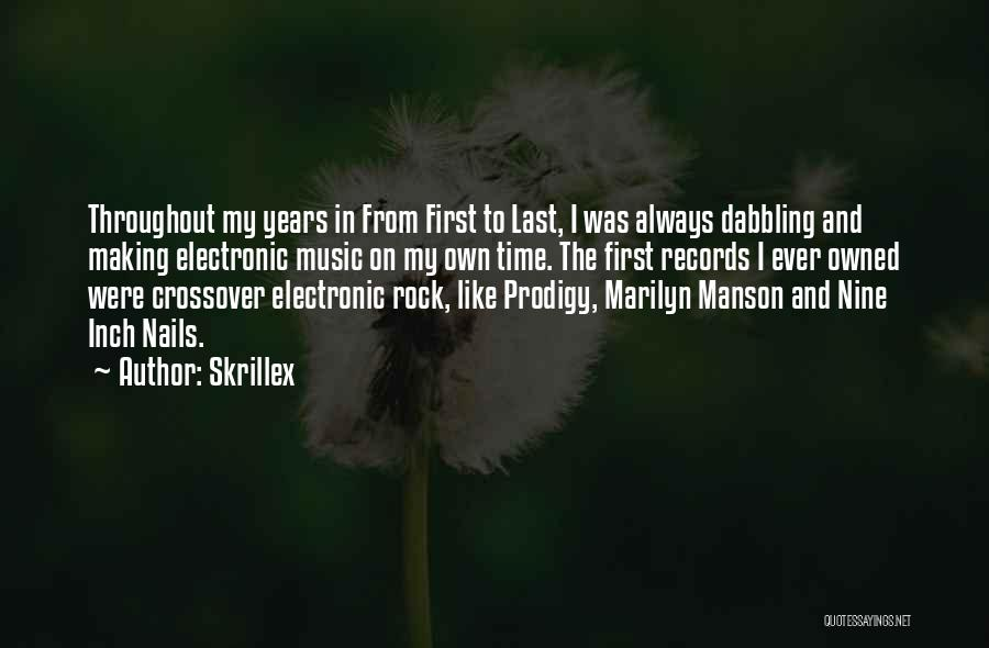 From First To Last Quotes By Skrillex
