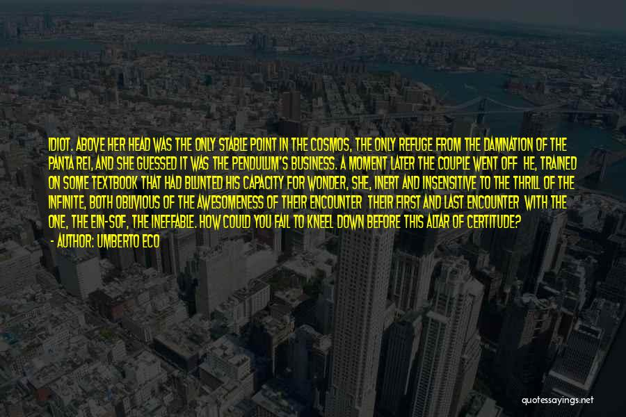 From First To Last Quotes By Umberto Eco