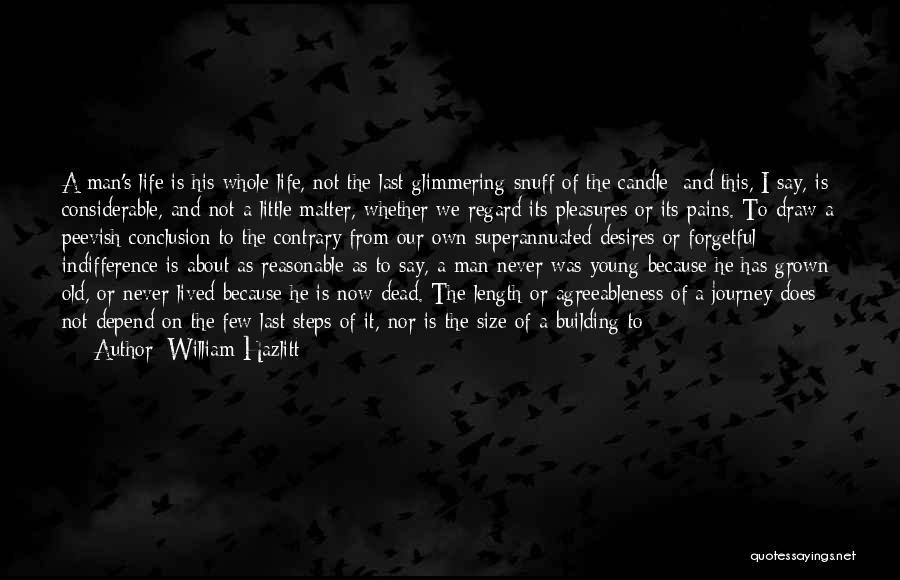 From First To Last Quotes By William Hazlitt