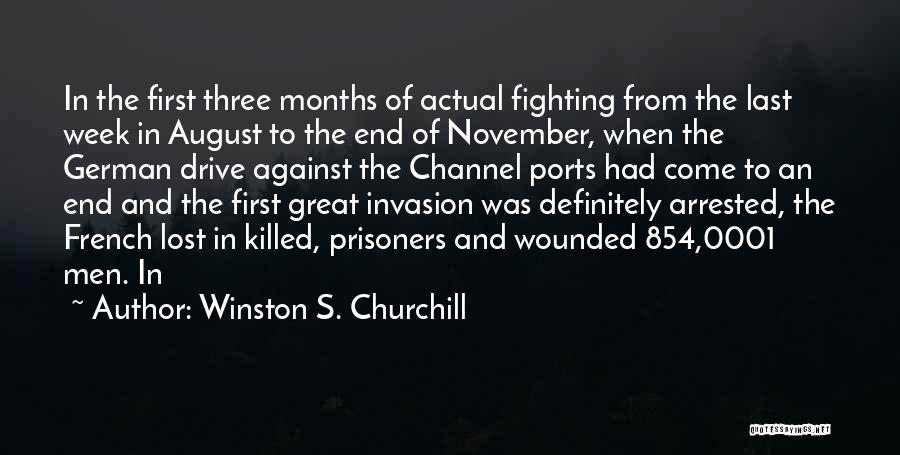 From First To Last Quotes By Winston S. Churchill