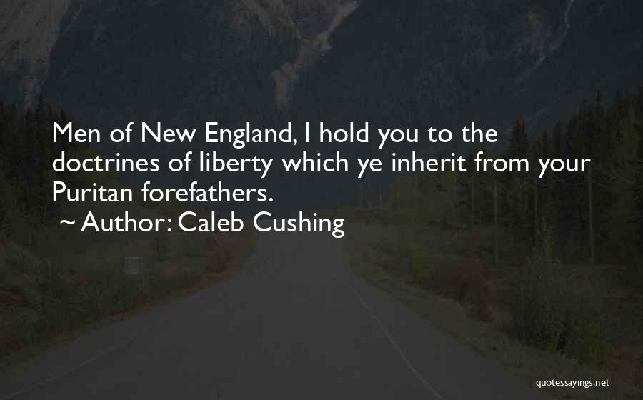 From Quotes By Caleb Cushing