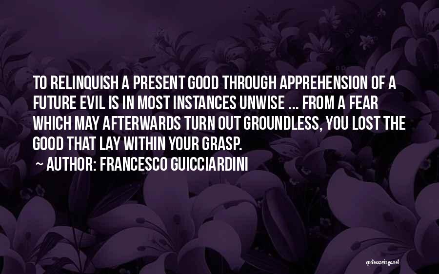 From Quotes By Francesco Guicciardini