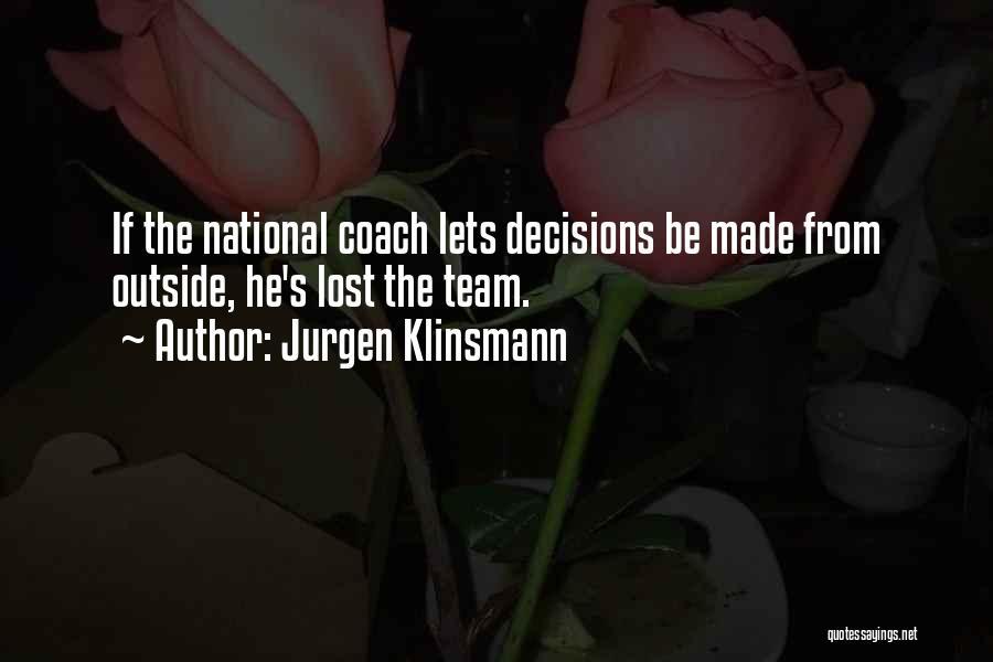 From Quotes By Jurgen Klinsmann