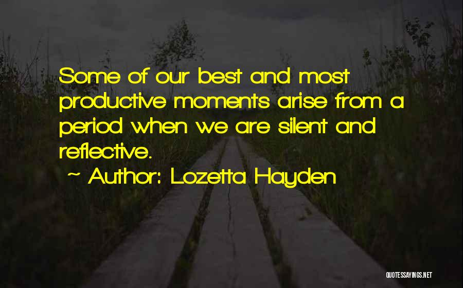 From Quotes By Lozetta Hayden